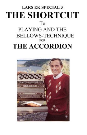 The Shortcut to Playing and the Bellows-Technique for The Accordion